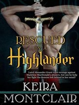 Rescued by a Highlander | Keira Montclair |