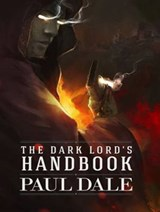 The Dark Lord's Handbook | Paul Dale |