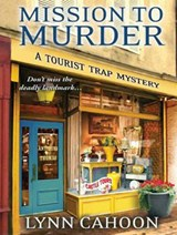 Mission to Murder | Lynn Cahoon |