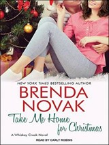 Take Me Home for Christmas | Brenda Novak |