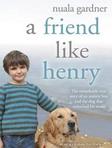 A Friend Like Henry | Nuala Gardner |