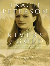 Rivers of Gold | Tracie Peterson |
