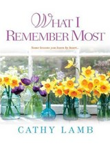 What I Remember Most | Cathy Lamb |