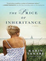 The Price of Inheritance | Karin Tanabe |