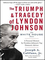 The Triumph and Tragedy of Lyndon Johnson | Joseph a. Califano |