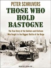 Those Who Hold Bastogne