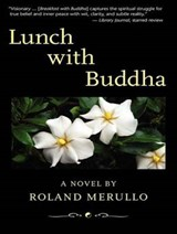 Lunch with Buddha | Roland Merullo |