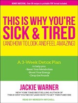 This Is Why You're Sick and Tired | Jackie Warner |