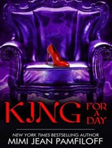 King for a Day | Mimi Pamfiloff |
