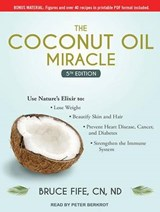The Coconut Oil Miracle | Bruce Fife |