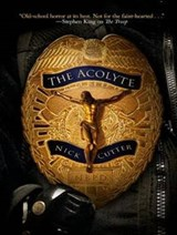The Acolyte | Nick Cutter |