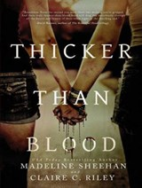 Thicker Than Blood | Claire C. Riley |