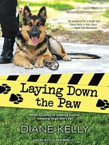 Laying Down the Paw | Diane Kelly |