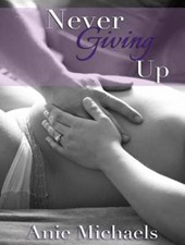 Never Giving Up | Anie Michaels |