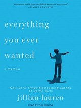 Everything You Ever Wanted | Jillian Lauren |