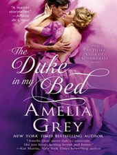 The Duke in My Bed | Amelia Grey |