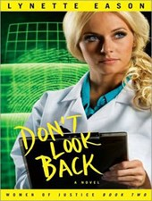 Don't Look Back | Lynette Eason |