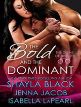 The Bold and the Dominant | Shayla Black |