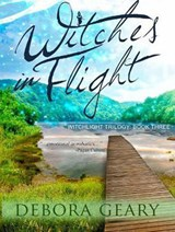 Witches in Flight | Debora Geary |