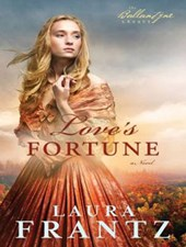Love's Fortune | Laura Frantz |