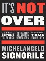 It's Not Over | Michelangelo Signorile |