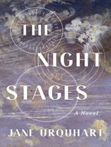 The Night Stages | Jane Urquhart |