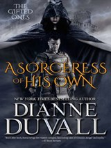 A Sorceress of His Own | Dianne Duvall |