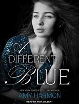 A Different Blue | Amy Harmon |