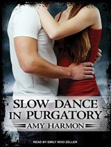 Slow Dance in Purgatory | Amy Harmon |