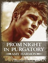 Prom Night in Purgatory | Amy Harmon |