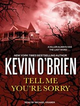 Tell Me You're Sorry | Kevin O'brien |