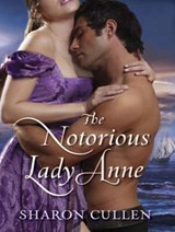 The Notorious Lady Anne | Sharon Cullen |