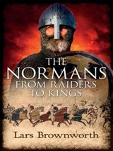 The Normans | Lars Brownworth |