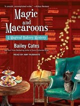 Magic and Macaroons | Bailey Cates |