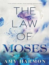The Law of Moses | Amy Harmon |
