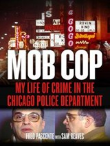 Mob Cop | Fred Pascente; Sam Reaves |