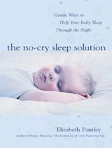 The No-Cry Sleep Solution | Elizabeth Pantley |