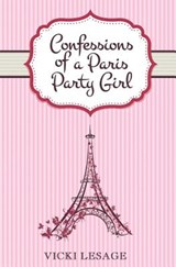 Confessions of a Paris Party Girl | Vicki Lesage |