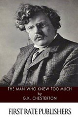 The Man Who Knew Too Much | G. K. Chesterton |