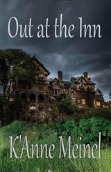 Out at the Inn | K'anne Meinel |
