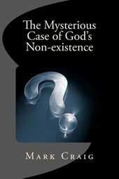 The Mysterious Case of God's Non-Existence