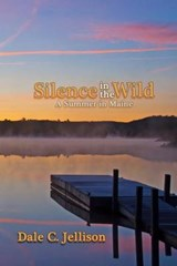 Silence in the Wild | Dale C Jellison |