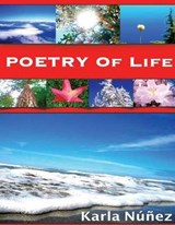 Poetry of Life | Karla Nunez |