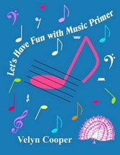 Let's Have Fun with Music Primer