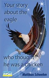 Your story about the eagle who thought he was a chicken
