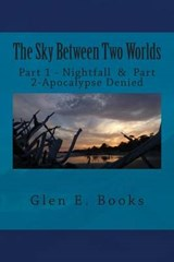 The Sky Between Two Worlds | Glen E. Books |