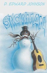 Snowman | D Edward Johnson |
