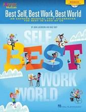 Best Self, Best Work, Best World