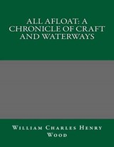 All Afloat | William Charles Henry Wood |