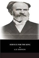 Service for the King | A. B. Simpson |